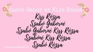 A névválasztás lehetőségei az esküvő után Kiss Rózsa